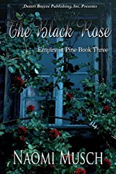 The Black Rose (Empire in Pines Book 3)