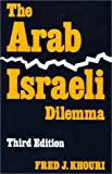 Book cover for The Arab-Israeli Dilemma
