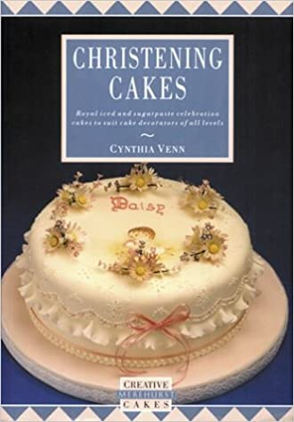 Book Christening Cakes (Creative Merehurst Cakes)