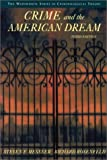 img - for Crime and the American Dream (The Wadsworth Series in Criminological Theory) book / textbook / text book