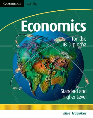 (Economics for the IB Diploma with CD-ROM)