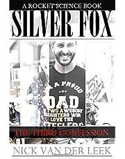 SILVER FOX: THE THIRD CONFESSION (SF)
