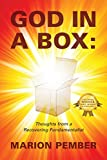 God in a Box: Thoughts from a Recovering Fundamentalist