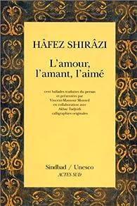 L'amour l'amant l'aime par  Hafez