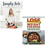 img - for simply keto and lose weight for good the keto diet for beginners 2 books collection set - a practical approach to health & weight loss, with 100+ easy low-carb recipes,complete ketogenic guide to fast book / textbook / text book