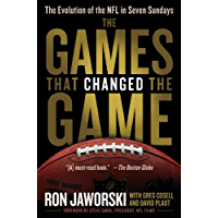 The Games That Changed the Game: The Evolution of the NFL in Seven Sundays (English Edition)