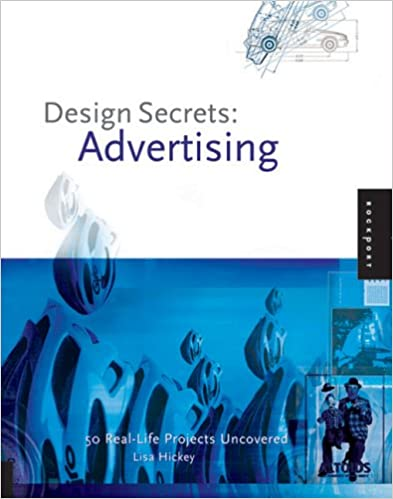 Book Advertising: 50 Real-life Projects Uncovered (Design Secrets)