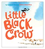 Little Black Crow, Chris Raschka, 0689846010