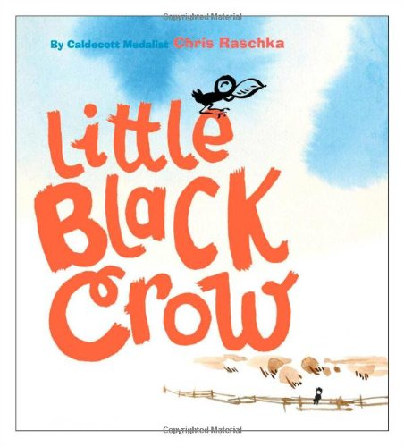 Little Black Crow (Richard Jackson Books (Atheneum Hardcover))