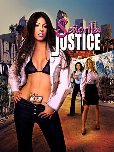 Senorita Justice -
