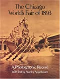 The Chicago World's Fair of 1893 by Stanley Appelbaum front cover