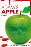 img - for Adam's Apple by Jeffery Rogers (2013-10-28) book / textbook / text book