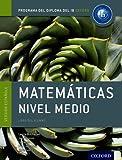 IB Matematicas Nivel Medio Libro del Alumno:...