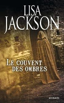 Le couvent des ombres par Jackson