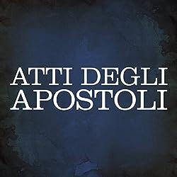 Atti degli Apostoli [Acts of the Apostles]