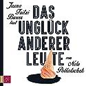 Das Unglück anderer Leute Hörbuch von Nele Pollatschek Gesprochen von: Jasna Fritzi Bauer