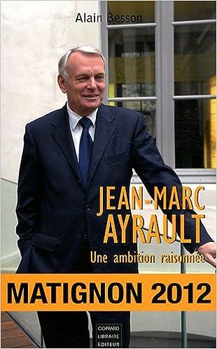 Une Ayrault Ambition Marc Raisonnée Alain Jean qpC8YxEw