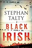 Black Irish, Stephan Talty, 0345538064