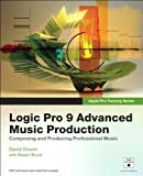 img - for Apple Pro Training Series: Logic Pro 9 Advanced Music Production by David Dvorin (2010-02-24) book / textbook / text book