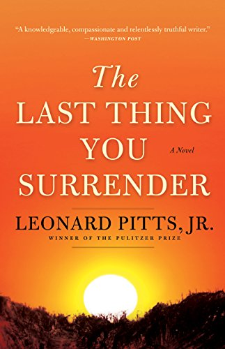 The Last Thing You Surrender: A Novel of World War II Kindle Edition