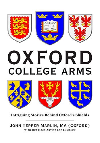 University Shield - Oxford College Arms: Intriguing Stories Behind Oxford's Shields
