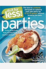 Do It for Less! Parties: Tricks of the Trade from Professional Caterers' Kitchens Paperback