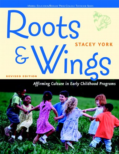 Roots and Wings: Affirming Culture in Early Childhood Programs (Redleaf Press Series)