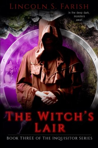 Book cover image for The Witch's Lair: Volume 3 (Inquisitor Series)