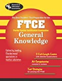 FTCE General Knowledge Test (REA) - The Best Teachers' Test Preparation (FTCE Teacher Certification Test Prep)