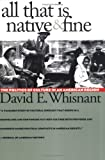 All That Is Native and Fine, David E. Whisnant, 0807841439