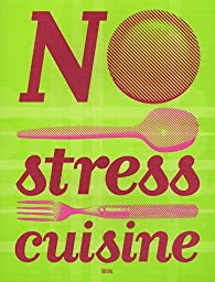 No stress cuisine par Leslie Gogois