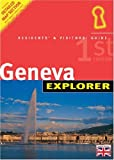 Geneva Explorer, Alistair MacKenzie and Explorer Publishing Staff, 976818244X