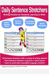 Daily Sentence Stretchers: Writing Practice for Students Learning to Write (Literacy Builders) (Volume 8) Paperback