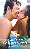 Love in the Afternoon (Feeling the Heat Book 1)