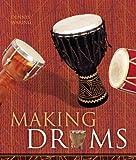 Making Drums, Dennis Waring, 1895569818