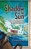 Shadow of the Sun: Based on an Extraordinary True