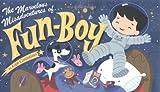 The Marvelous Misadventures of Fun Boy, Ralph Cosentino, 0670059617