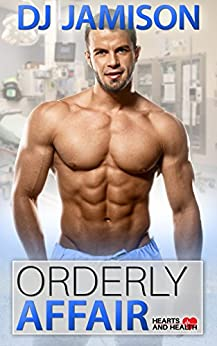 Orderly Affair (Hearts and Health Book 6) by [Jamison, DJ]