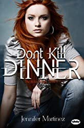Don't Kill Dinner (The Rules Trilogy Book 1)