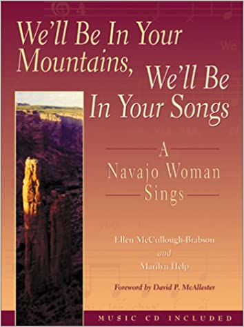 We'll Be in Your Mountains, We'll Be in Your Songs: A Navajo