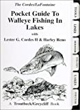 Pocket Guide to Walleye Fishing in Lakes, Ron Cordes and Harley Reno, 1931676062