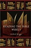 Reading the Bible Wisely, Richard Briggs, 0801026547