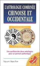 L' astrologie combinée chinoise et occidentale