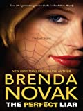 The Perfect Liar by Brenda Novak front cover