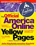 The Official America Online Yellow Pages, John Kaufeld and Jennifer Kaufeld, 0078824168