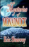 Mysteries of Monadnock, Eric Stanway, 1480261882