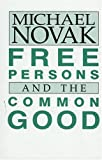 Free Persons and the Common Good