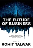 The Future of Business: Critical Insights into a Rapidly Changing World from 60 Future Thinkers (FutureScapes Book 1)