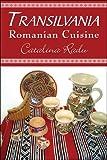 Transilvania%3A Romanian Cuisine