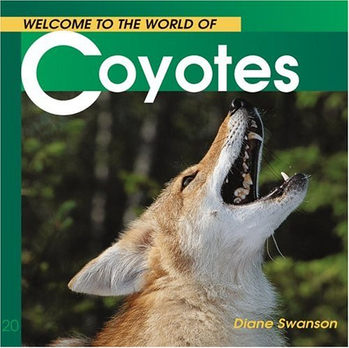 Welcome to the World of Coyotes (Welcome to the World Series)
